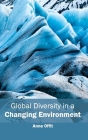 Global Diversity in a Changing Environment Cover Image