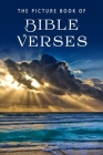 The Picture Book of Bible Verses: A Gift Book for Alzheimer's Patients and Seniors with Dementia (Picture Books #9) Cover Image