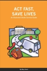 Act Fast, Save Lives: An Illustrated Stroke Survival Guide Cover Image