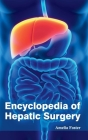 Encyclopedia of Hepatic Surgery Cover Image