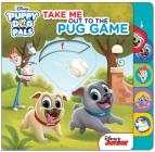 Disney Puppy Dog Pals: Take Me Out to the Pug Game Cover Image