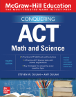 McGraw-Hill Education Conquering ACT Math and Science, Fourth Edition Cover Image