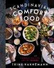 Scandinavian Comfort Food: Embracing the Art of Hygge Cover Image