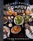 Scandinavian Comfort Food: Embracing the Art of Hygge Cover Image