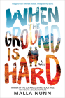 When the Ground Is Hard Cover Image
