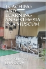 Teaching and Learning Anaesthesia in a Museum Cover Image