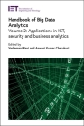 Handbook of Big Data Analytics: Applications in Ict, Security and Business Analytics (Computing and Networks) Cover Image
