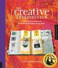 The Creative Entrepreneur: A DIY Visual Guidebook for Making Business Ideas Real Cover Image