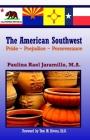 The American Southwest: Pride Prejudice Perseverance Cover Image