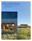 Out of the Woods: Architecture and Interiors Built from Wood Cover Image
