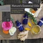 Nature's Essential Oils: Aromatic Alchemy for Well-Being (Countryman Know How) Cover Image