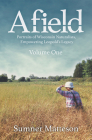 Afield: Portraits of Wisconsin Naturalists, Empowering Leopold's Legacy Cover Image