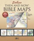 Book: Deluxe Then and Now Bible Maps 2.0: New and Expanded Edition Cover Image