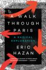 A Walk Through Paris: A Radical Exploration Cover Image