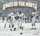 Kings of the North: Photographs and History of the Minnesota Vikings Cover Image