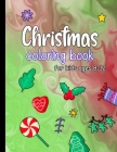 Christmas coloring books for kids ages 8-12: Children's Christmas Gift or Present for Kids Ages 6-10, 8-12, boys, girls Cover Image