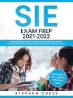 SIE Exam Prep 2021-2022: SIE Study Guide with 300 Questions and Detailed Answer Explanations for the FINRA Securities Industry Essentials Exam Cover Image