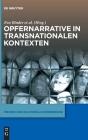Opfernarrative in Transnationalen Kontexten (Medien Und Kulturelle Erinnerung #3) Cover Image