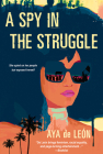 A Spy in the Struggle: A Riveting Must-Read Novel of Suspense Cover Image