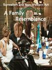 Surrealism and Non-Western Art: A Family Resemblance Cover Image