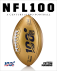 NFL 100: A Century of Pro Football Cover Image