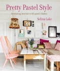 Pretty Pastel Style: Decorating interiors with pastel shades Cover Image