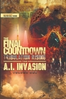 The Final Countdown Tribulation Rising The AI Invasion Vol.1 Cover Image