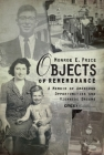 Objects of Remembrance: A Memoir of American Opportunities and Viennese Dreams Cover Image