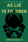 As Lie Is to Grin Cover Image