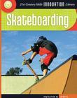 Skateboarding (Innovation in Sports) Cover Image
