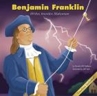 Benjamin Franklin: Writer, Inventor, Statesman (Biographies (Picture Window Books)) Cover Image