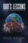 God's Lessons: At The 2010 Chilean Mine Rescue Cover Image