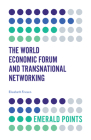 The World Economic Forum and Transnational Networking (Emerald Points) Cover Image