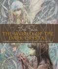 The World of The Dark Crystal Cover Image