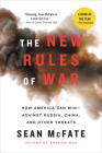 The New Rules of War: How America Can Win--Against Russia, China, and Other Threats Cover Image
