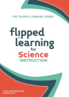 Flipped Learning for Science Instruction Cover Image