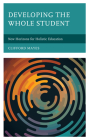 Developing the Whole Student: New Horizons for Holistic Education Cover Image