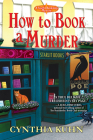 How to Book a Murder (A Starlit Bookshop Mystery) Cover Image