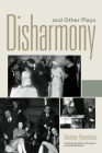 Disharmony and Other Plays Cover Image