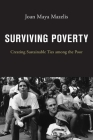 Surviving Poverty: Creating Sustainable Ties Among the Poor Cover Image