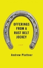 Offerings from a Rust Belt Jockey Cover Image
