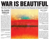War Is Beautiful: The New York Times Pictorial Guide to the Glamour of Armed Conflict* Cover Image