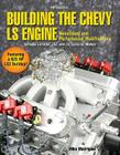 Building the Chevy LS Engine HP1559: Rebuilding and Performance Modifications Cover Image