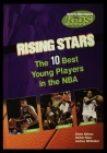 Rising Stars: The Ten Best Players in the NBA Cover Image