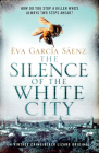 The Silence of the White City Cover Image