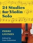 Gavinies, Pierre - 24 Studies - Violin solo - edited by Ivan Galamian - International Edition Cover Image