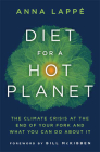 Diet for a Hot Planet: The Climate Crisis at the End of Your Fork and What You Can Do about It Cover Image