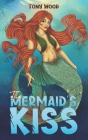 The Mermaid's Kiss Cover Image