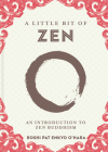 A Little Bit of Zen, 22: An Introduction to Zen Buddhism Cover Image