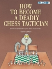 How to Become a Deadly Chess Tactician Cover Image